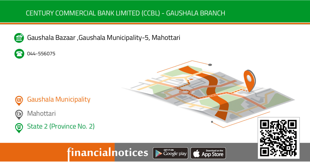 Century Commercial Bank Limited (CCBL) - Gaushala Branch | Mahottari - State 2 (Province No. 2)