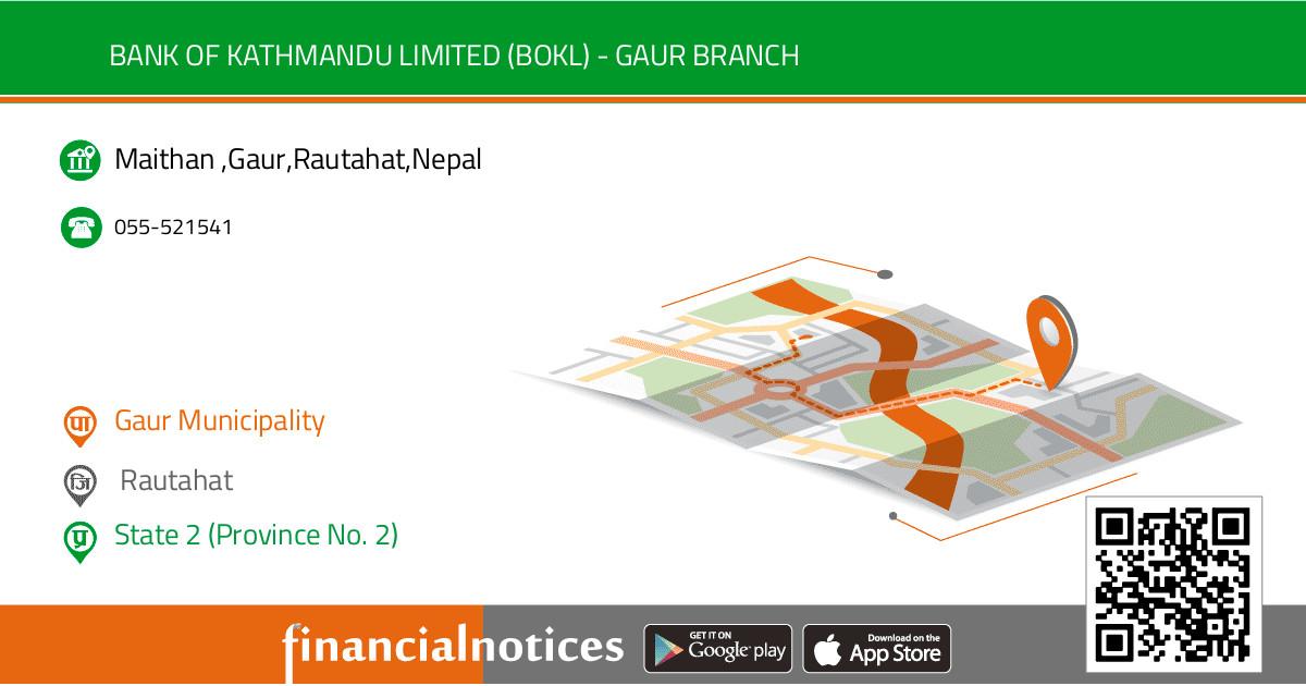 Bank of Kathmandu Limited (BOKL) - Gaur Branch |  Rautahat - State 2 (Province No. 2)